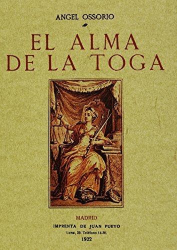 El alma de la toga. Edicion Facsimilar Spanish Edition by angel ...