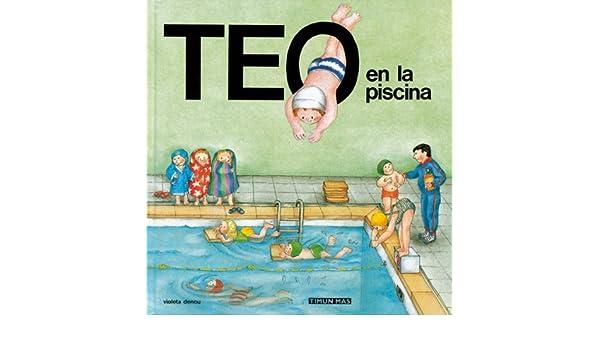 Amazon.com: Teo en la piscina (Spanish Edition) eBook ...