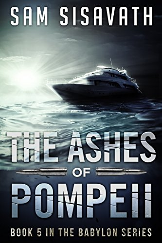 The Ashes of Pompeii (Purge of Babylon, Book 5) (Best Way To Survive Zombie Apocalypse)