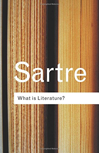 What is Literature? (Routledge Classics)