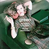 Green: The History of a Color