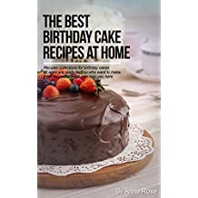 The Best Birthday Cake Recipes At Home