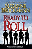 img - for Ready to Roll: A Troubleshooters Novella (Troubleshooters Shorts and Novellas) (Volume 5) book / textbook / text book
