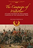 img - for The Campaign of Waterloo: The Classic Account of Napoleon s Last Battles (The Napoleonic Library) book / textbook / text book