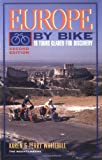 Europe by Bike, Karen Whitehill and Terry Whitehill, 0898863171