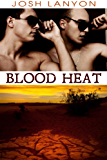Blood Heat (Dangerous Ground Book 3)