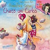 Chaos um Carlos (Die wilde Lilly 3)   Franziska Rehm
