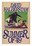 Front cover for the book Summer of '49 by David Halberstam