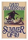 Summer of '49 by David Halberstam front cover