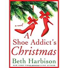 A Shoe Addict S Christmas Hardcover