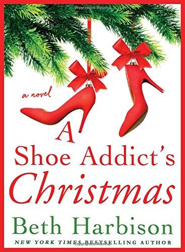 A Shoe Addict's Christmas: A Novel