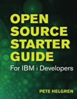 Open Source Starter Guide for IBM i Developers Front Cover