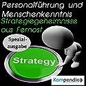 Personalführung und Menschenkenntnis: Strategiegeheimnisse aus Fernost Hörbuch von Alessandro Dallmann Gesprochen von: Michael Freio Haas