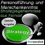 Personalführung und Menschenkenntnis: Strategiegeheimnisse aus Fernost | Alessandro Dallmann