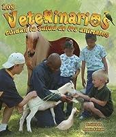 Los Veterinarios Cuidan La Salud De Los Animales