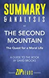 : Summary & Analysis of The Second Mountain: The Quest for a Moral Life | A Guide to the Book by David Brooks