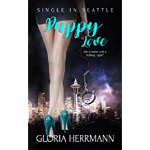 Puppy Love: (A Contemporary Romance Novel) (Single in Seattle Book 2)