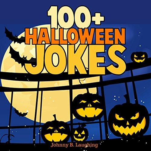 100+ Halloween Jokes: Funny Jokes for Kids, Volume 1]()