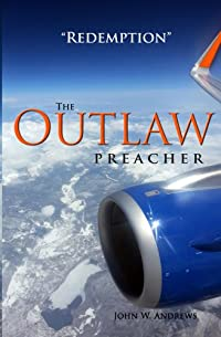 The Outlaw Preacher by John Andrews ebook deal