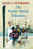 The Poplar Penny Whistlers, Sheila Newberry, 0709092067