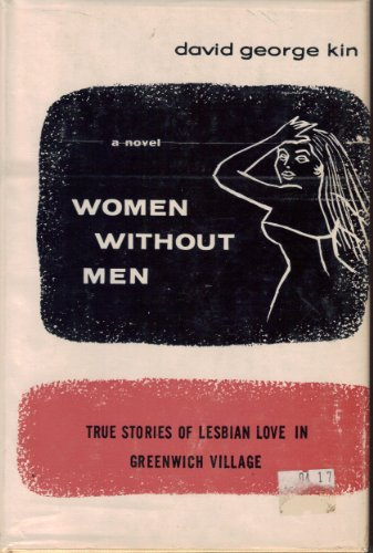 Women without men: True stories of lesbian love in Greenwich - Village Brookwood