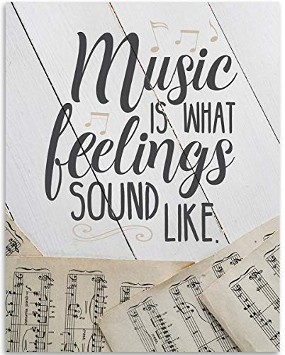 (Music Is What Feelings Sound Like - 11x14 Unframed Art Print - Great Gift to Music Lovers and Studio Decor, Also Makes a Great Gift Under $15)