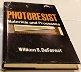 Photoresist: Materials and Processes