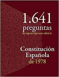 Constitución Española: 1.641 preguntas tipo test de repaso