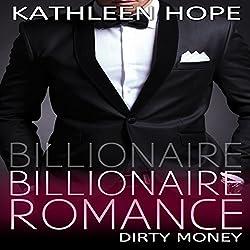 Billionaire Romance: Dirty Money