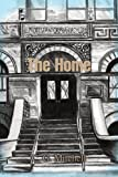 The Home, C. Mitchell, 0595380824
