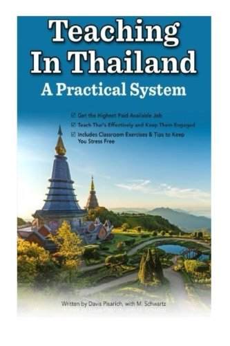 Teaching In Thailand: A Practical System