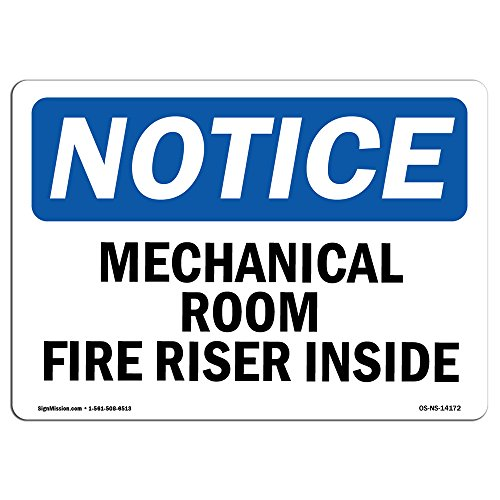 OSHA Notice Signs - Mechanical Room Fire Riser Inside Sign | Extremely Durable Made in the USA Signs or Heavy Duty Vinyl label Decal | Protect Your Construction Site, Warehouse & Business from SignMission