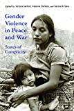 img - for Gender Violence in Peace and War: States of Complicity (Genocide, Political Violence, Human Righ) book / textbook / text book
