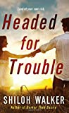 Headed for Trouble (McKays Series)