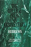 img - for Hebrews (The College Press Niv Commentary) book / textbook / text book