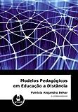 Modelos Pedagógicos em Educação a Distância