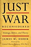 Book cover for Just War Reconsidered: Strategy, Ethics, and Theory (Battles and Campaigns Series)