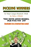 Picking Winners for Major League Baseball (MLB), Harry J. Misner, 144043042X