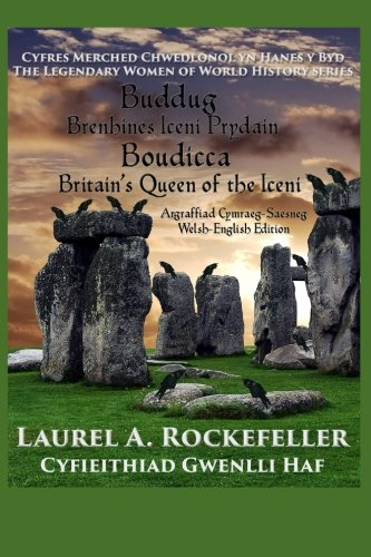 buddug-boudicca-brenhines-iceni-prydain-britains-queen-of-the-iceni-cyfres-merched-chwedlonol-yn-han