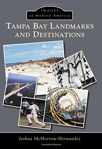 Tampa Bay Landmarks and Destinations (Images of Modern - Street Fl Clearwater