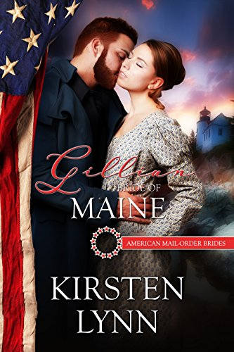 (Gillian: Bride of Maine (American Mail-Order Brides Series Book)