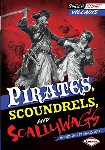 Pirates, Scoundrels, and Scallywags (ShockZone TM - Villains) (Scallywag Pirate)