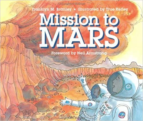 Mission to Mars (Let's-Read-and-Find-Out Science 2) by