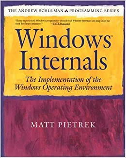 Ebooks Windows Internals: The Implementation Of The Windows Operating Environment: The Design And Implementation Of The Windows Operating System Descargar PDF