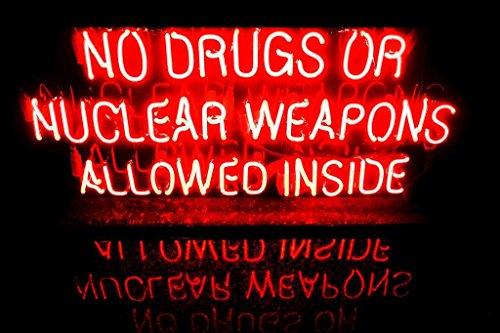 Laminated No Drugs or Nuclear Weapons Allowed Inside Neon Warning Sign Poster 18x12 inch
