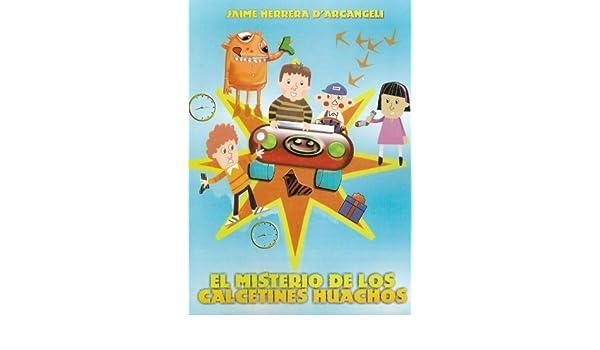 El misterio de los calcetines huachos (Spanish Edition) - Kindle edition by Jaime Herrera DArcangeli. Children Kindle eBooks @ Amazon.com.
