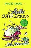 El Superzorro (Fantastic Mr. Fox) (Turtleback School & Library Binding Edition) (Spanish Edition)