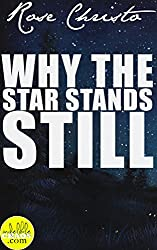 Why the Star Stands Still (Gives Light Series Book 4)