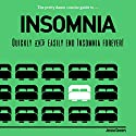 The Pretty Damn Concise Guide to...Insomnia: Quickly & Easily End Insomnia Forever Audiobook by Jessica Connors Narrated by Tiana Hanson