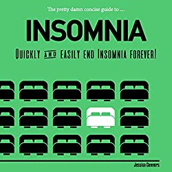 The Pretty Damn Concise Guide to...Insomnia